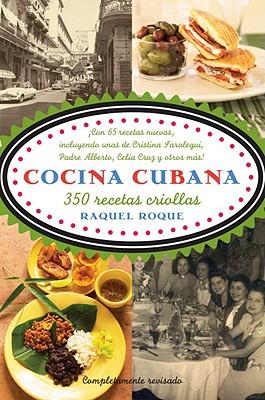Cocina Cubana/ Cuban Cousine By Roque, Raquel