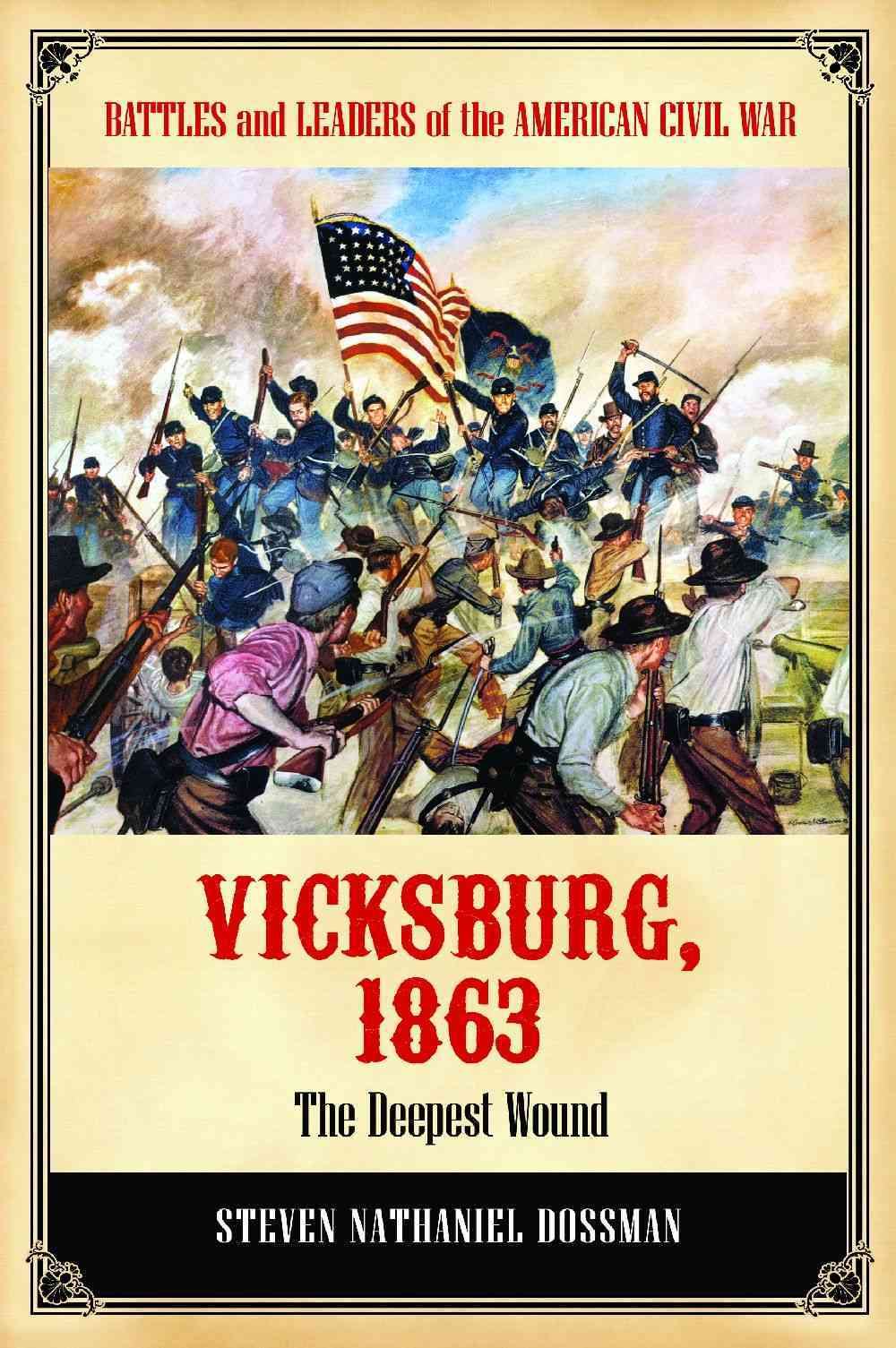 Vicksburg, 1863 By Dossman, Steven